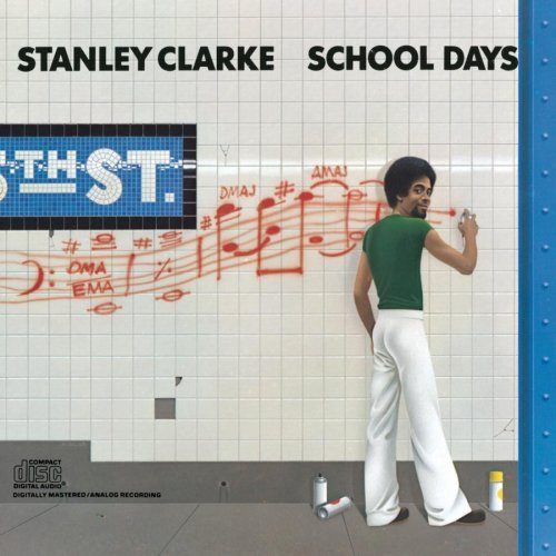 Stanley Clarke School Days(jazz)(mp3@320)[rogercc][h33t]