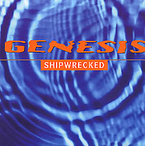 Genesis - Shipwrecked CD (album) cover