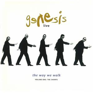 Genesis - Live - The Way We Walk Volume One - The Shorts CD (album) cover