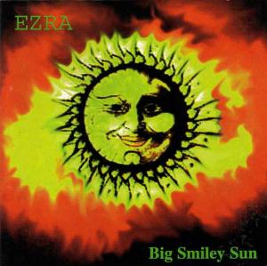 Ezra - Big Smiley Sun CD (album) cover