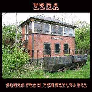Songs From Pennsylvania by EZRA album cover