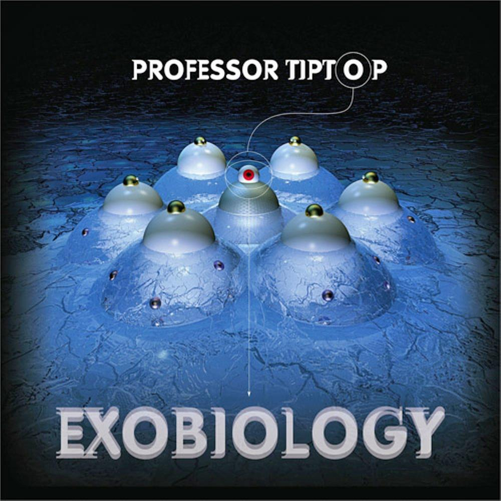 Exobiology by PROFESSOR TIP TOP album cover