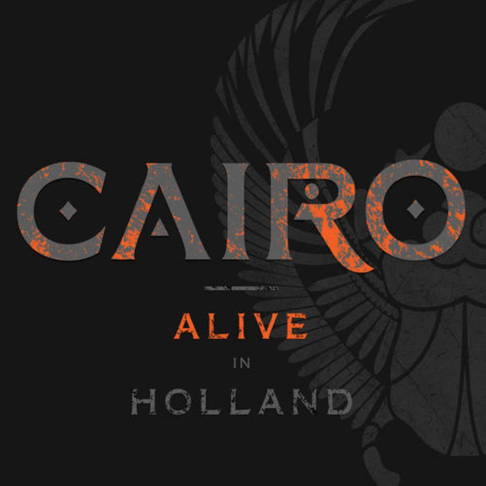 Alive in Holland by CAIRO album cover