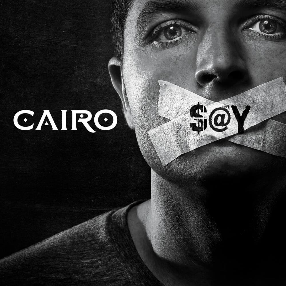 Cairo - Say CD (album) cover