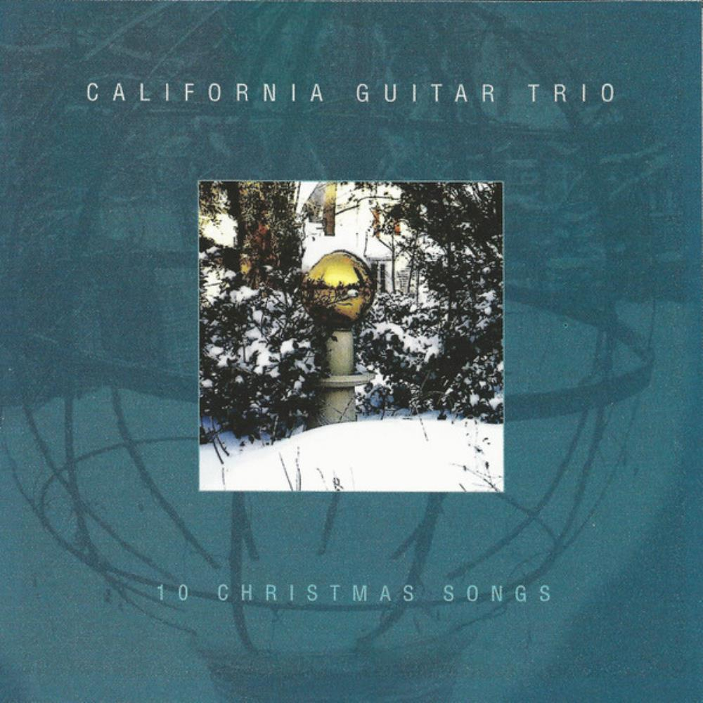 10 Christmas Songs [Aka: A Christmas Album] by CALIFORNIA GUITAR TRIO album cover
