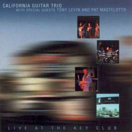 California Guitar Trio Live at the Key Club album cover