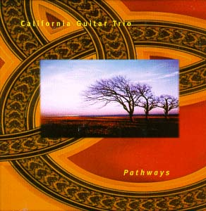 California Guitar Trio Pathways album cover