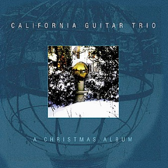 A Christmas Album by CALIFORNIA GUITAR TRIO album cover