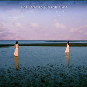 Echoes by CALIFORNIA GUITAR TRIO album cover