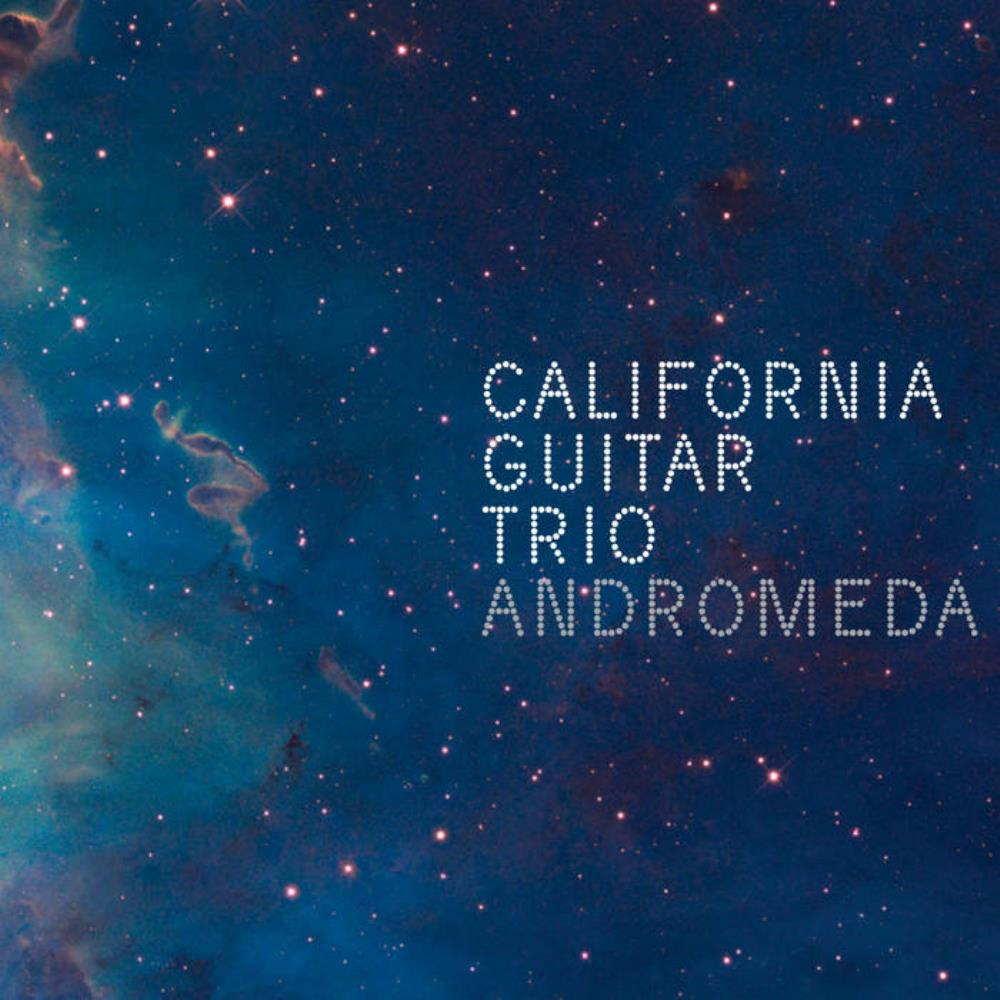 California Guitar Trio Andromeda album cover