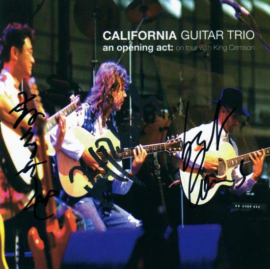 California Guitar Trio An Opening Act:  On Tour With King Crimson album cover