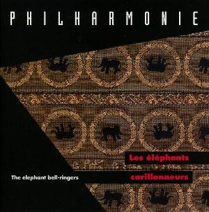 Les �l�phants Carillonneurs  by PHILHARMONIE album cover