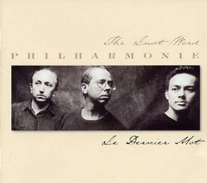 Le Dernier Mot by PHILHARMONIE album cover
