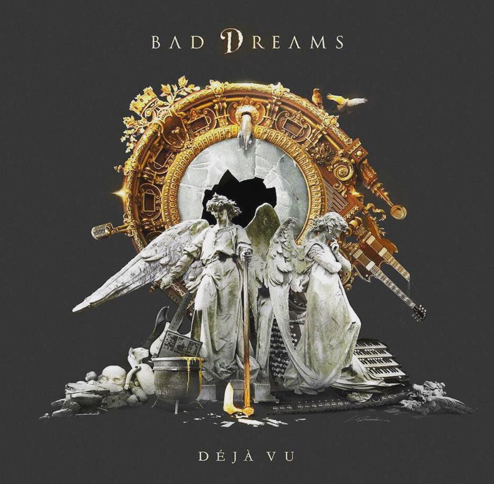 Déjà Vu by BAD DREAMS album cover