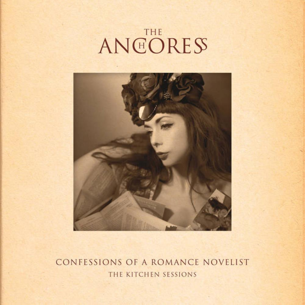 The Anchoress Confessions of a Romance Novelist: The Kitchen Sessions album cover