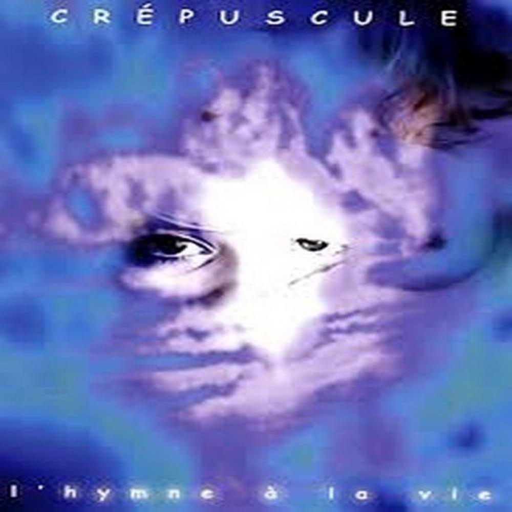 L'Hymne A La Vie by CRÉPUSCULE album cover