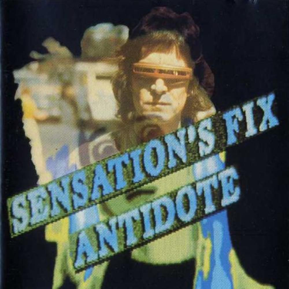 Sensations' Fix Antidote album cover