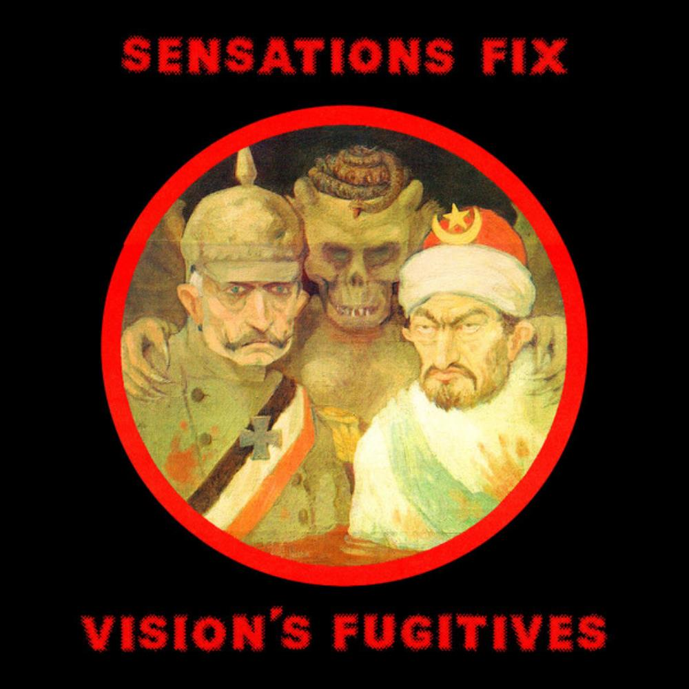 Vision's Fugitives by SENSATIONS' FIX album cover