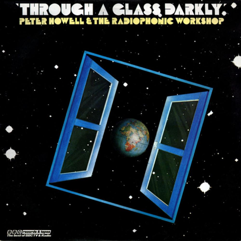 Through A Glass Darkly by HOWELL & THE RADIOPHONIC WORKSHOP, PETER album cover
