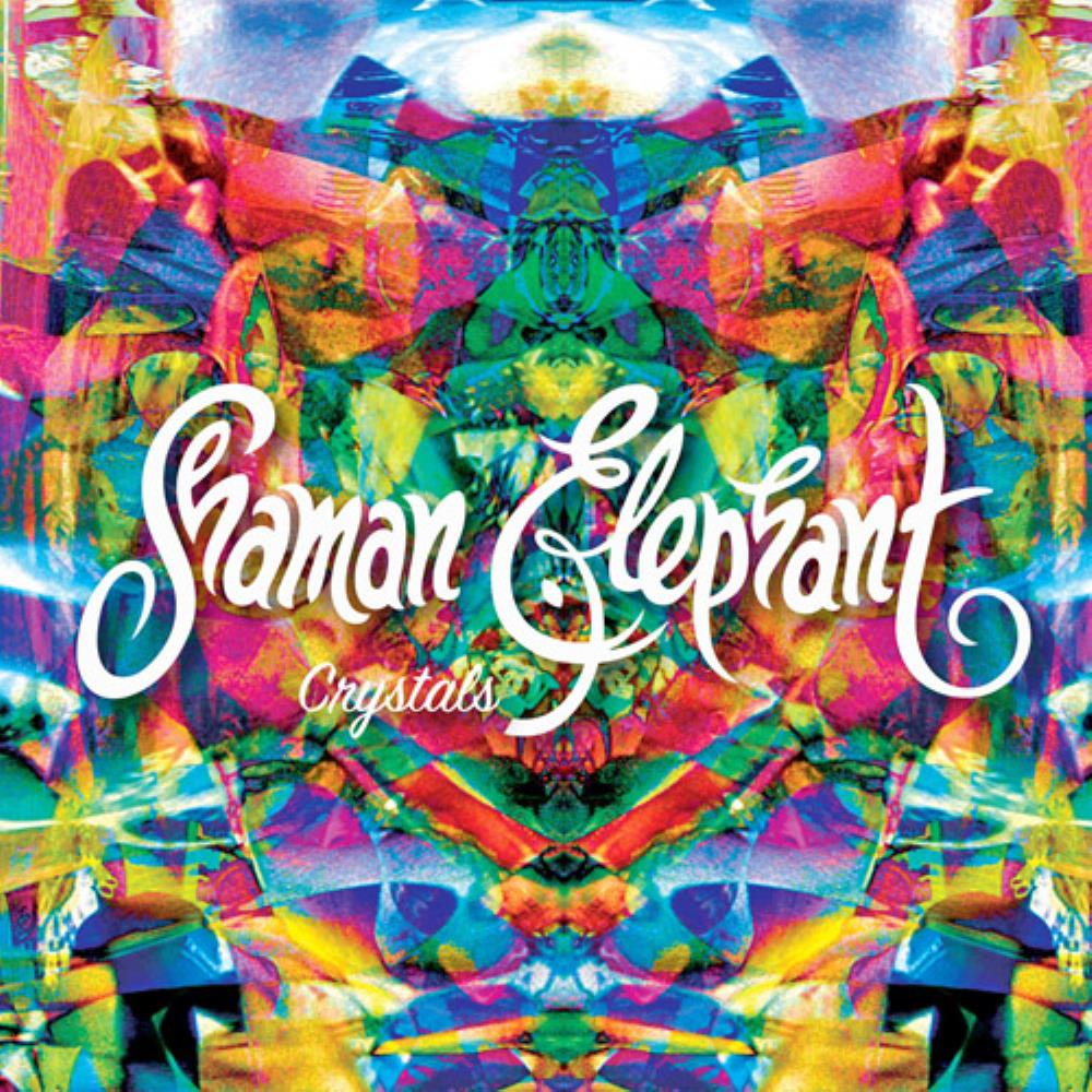 Crystals by SHAMAN ELEPHANT album cover