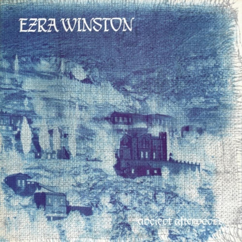 Ancient Afternoons by EZRA WINSTON album cover