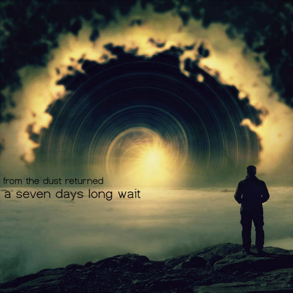 A Seven Days Long Wait by FROM THE DUST RETURNED album cover