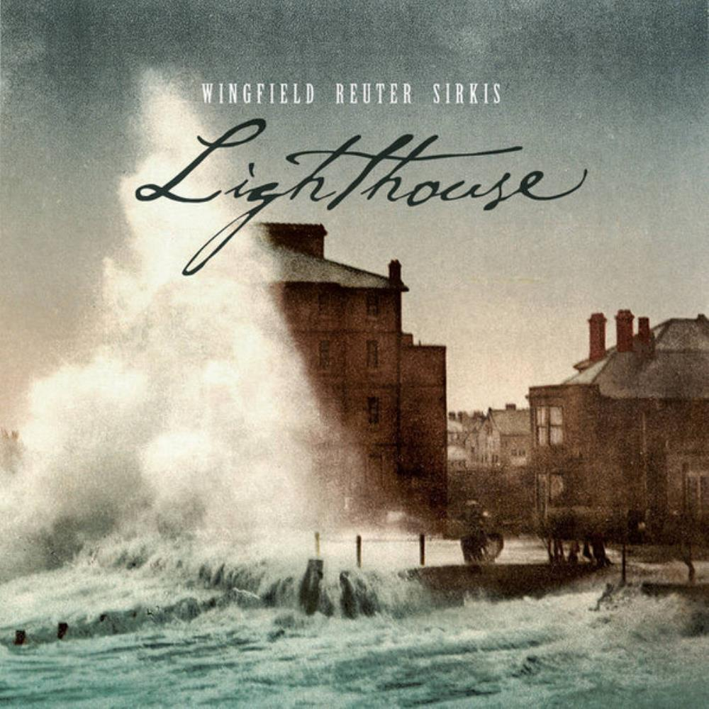 Wingfield - Reuter - Sirkis: Lighthouse by WINGFIELD - REUTER - STAVI - SIRKIS album cover