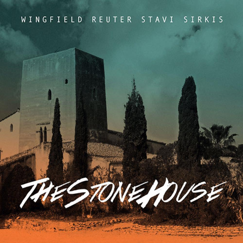 The Stone House by WINGFIELD - REUTER - STAVI - SIRKIS album cover