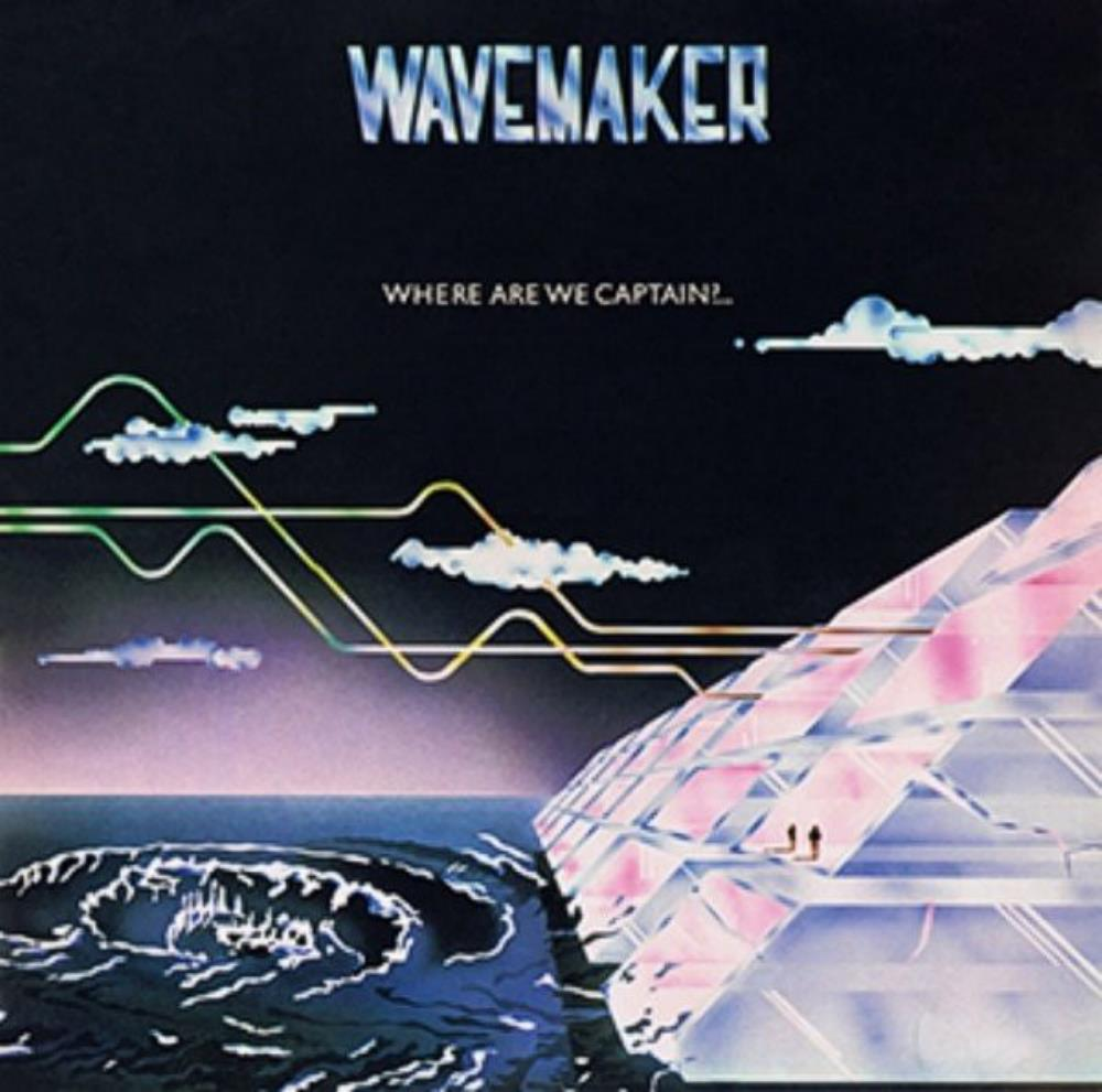 Where Are We Captain?... by WAVEMAKER album cover