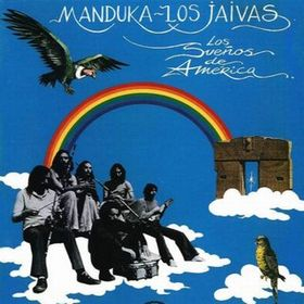 Los Sue�os de Am�rica [Manduka - Los Jaivas] by JAIVAS, LOS album cover