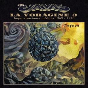 Los Jaivas - La Voragine III, El Tótem CD (album) cover