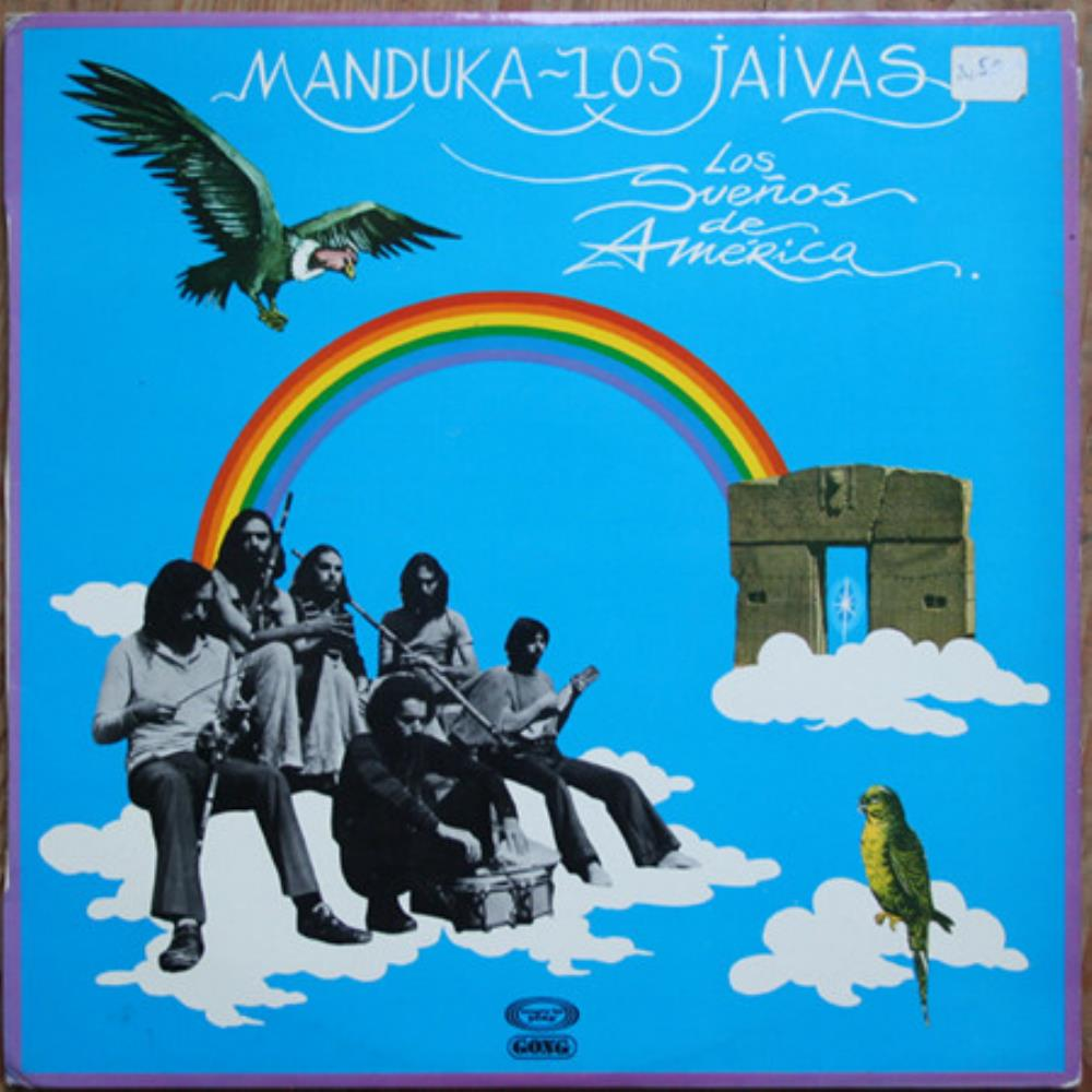 Manduka + Los Jaivas: Los Sue�os De Am�rica by JAIVAS, LOS album cover