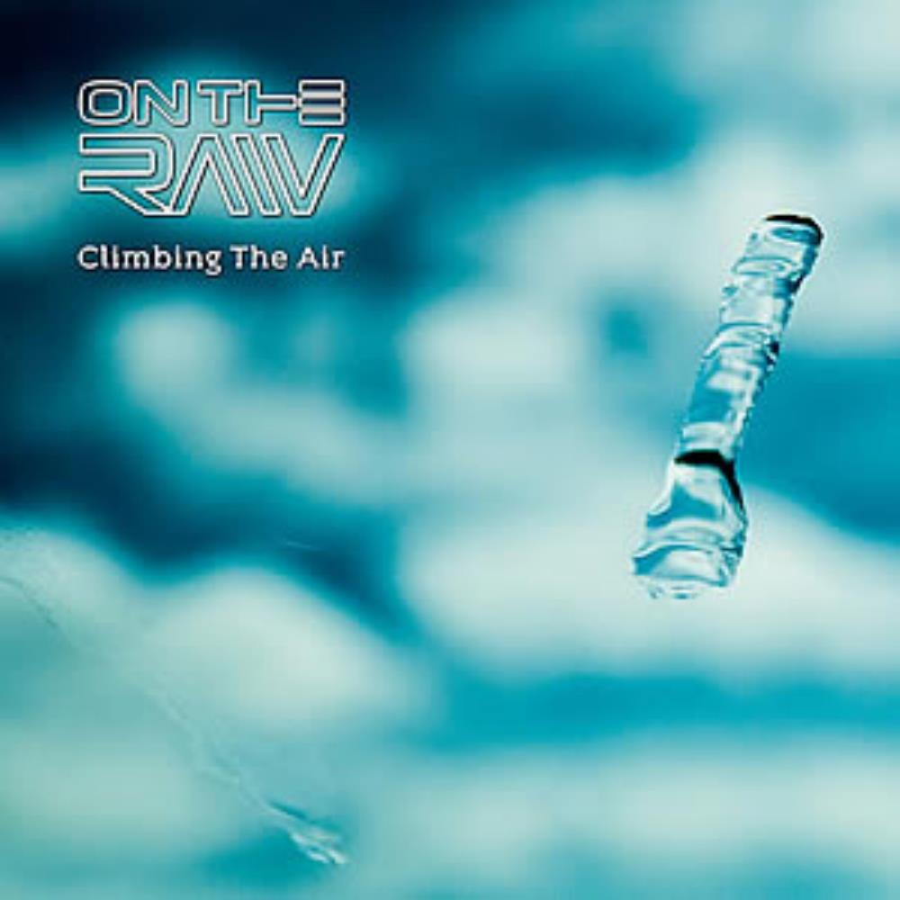 On The Raw Climbing the Air album cover