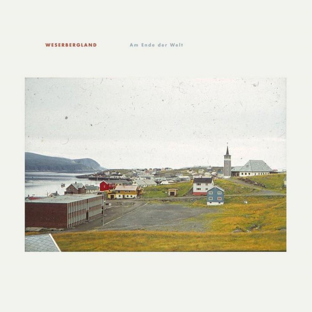 Am Ende Der Welt by WESERBERGLAND album cover