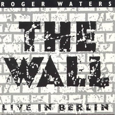 Roger Waters - The Wall - Live in Berlin CD (album) cover
