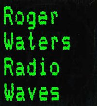 Roger Waters - Radio Waves (EP) CD (album) cover