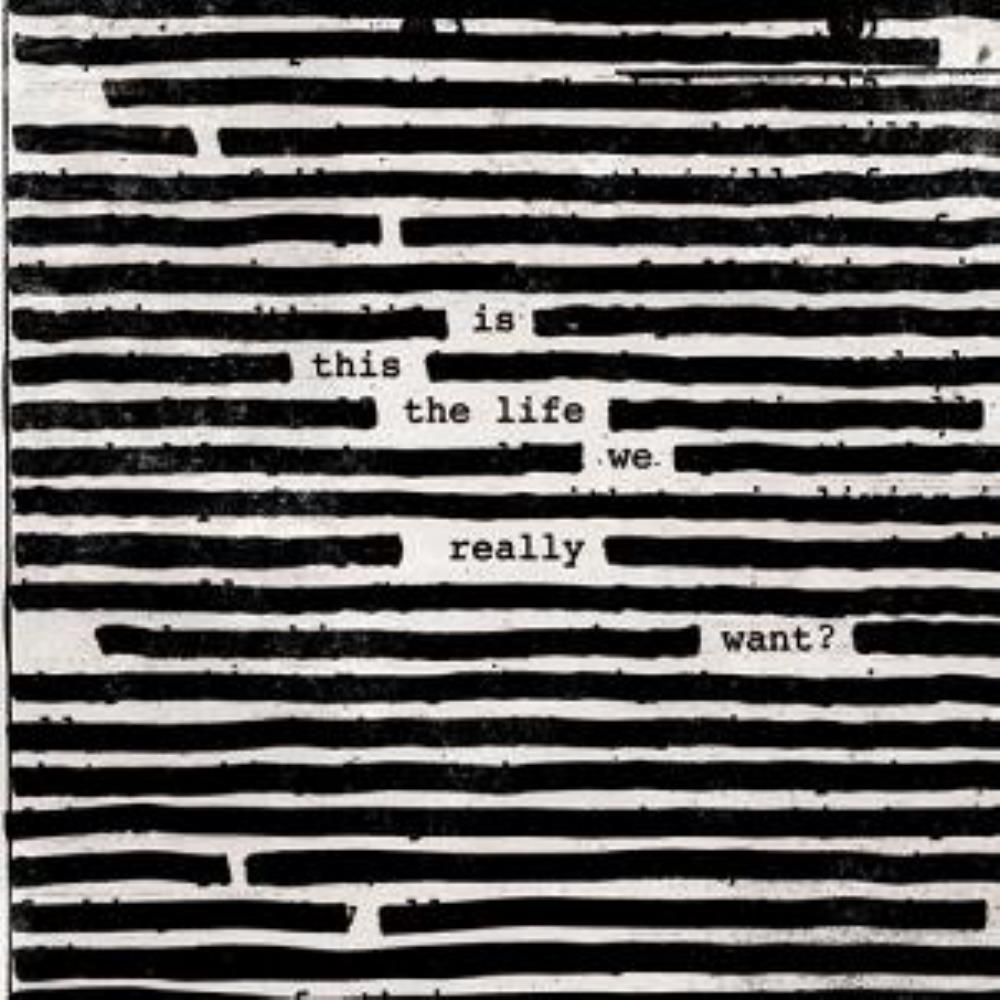 Roger Waters Is this the Life we Really Want? album cover