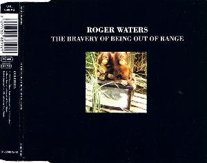Roger Waters The Bravery Of Being Out Of Range album cover