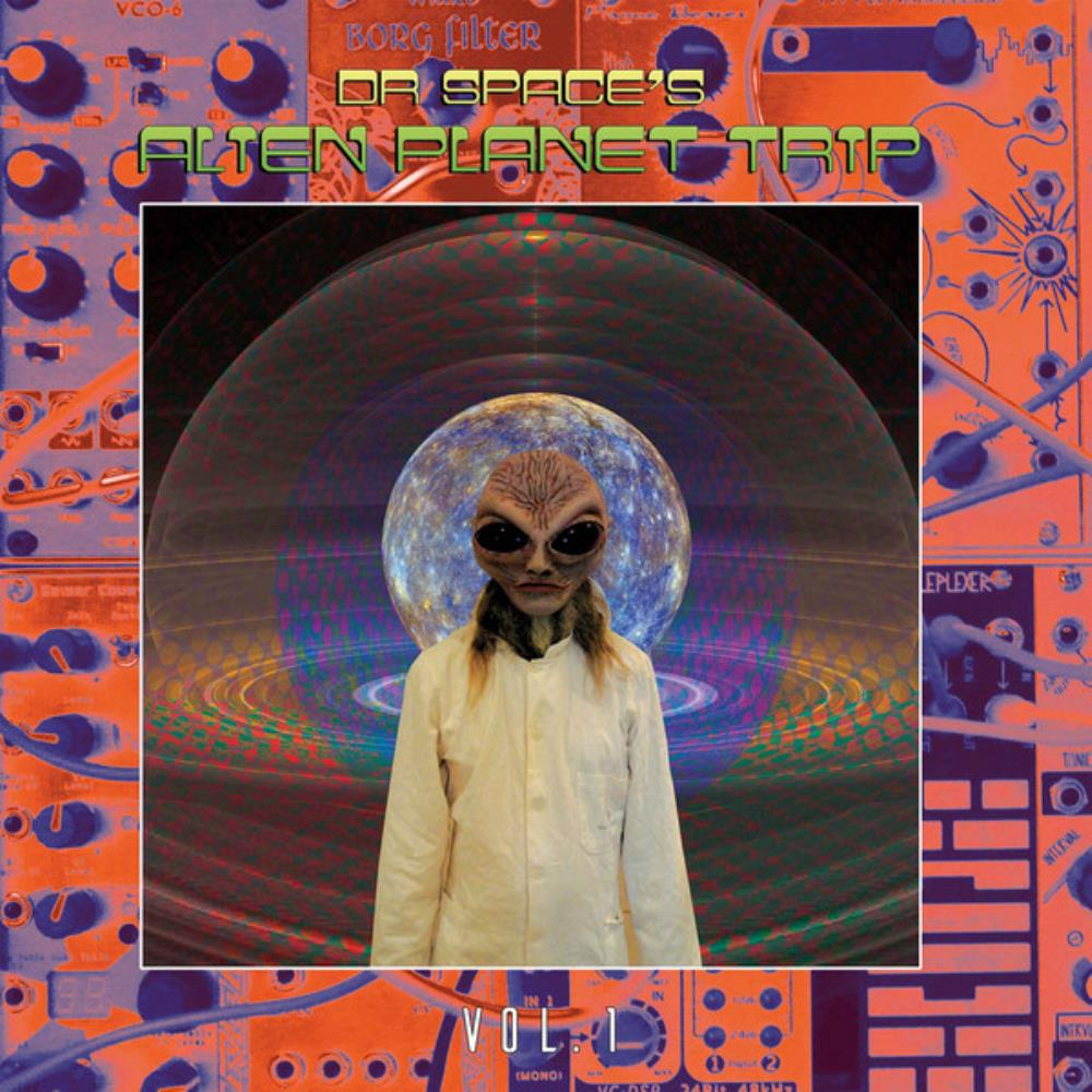 Vol. 1 by DR. SPACE'S ALIEN PLANET TRIP album cover