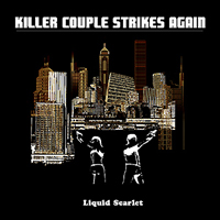 Liquid Scarlet - Killer Couple Strikes Again CD (album) cover