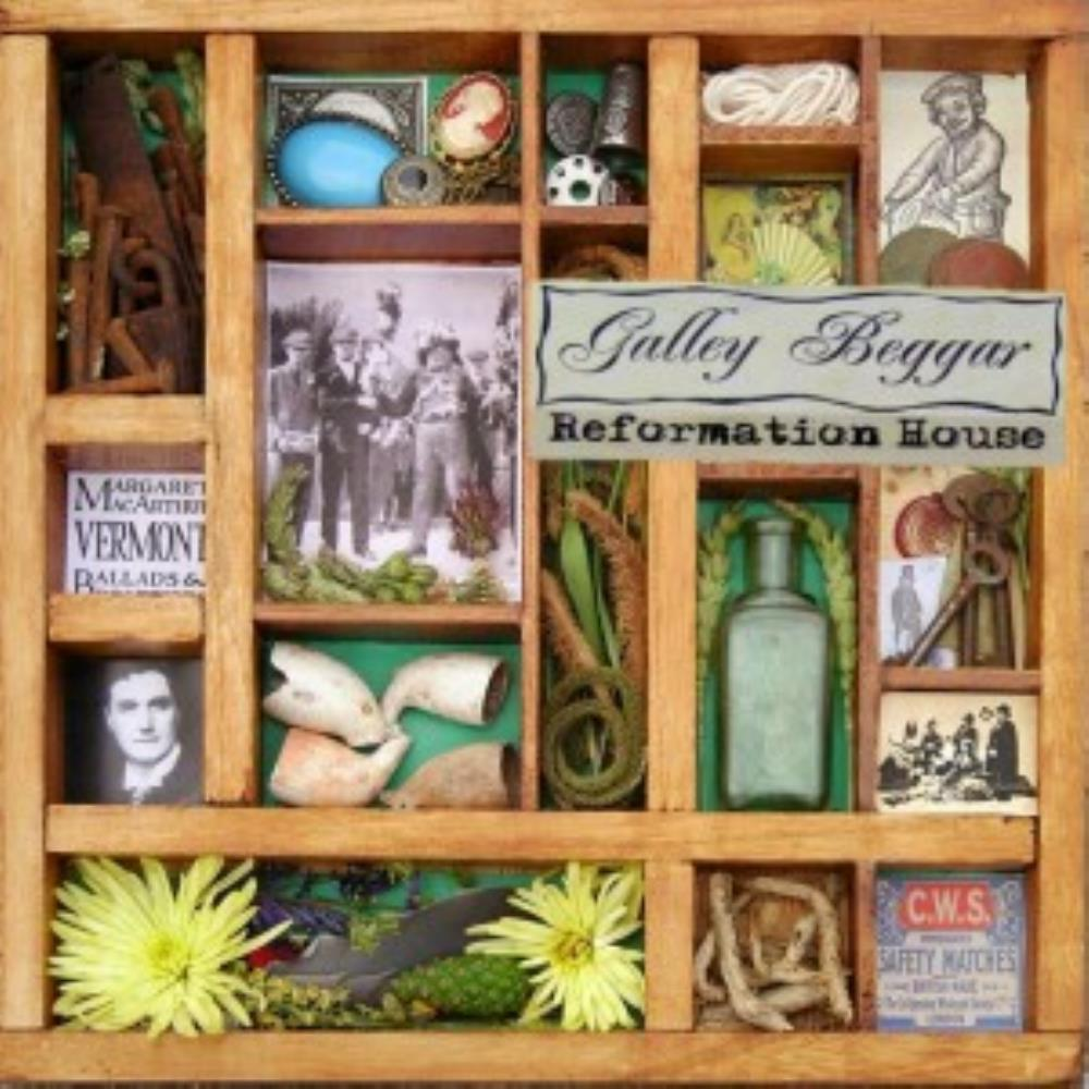 Reformation House by GALLEY BEGGAR album cover