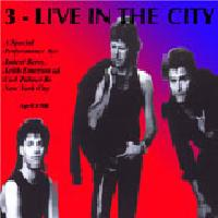 3 Live In The City album cover