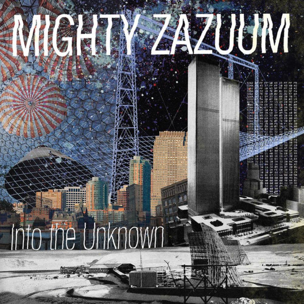 Mighty Zazuum - Into The Unknown CD (album) cover