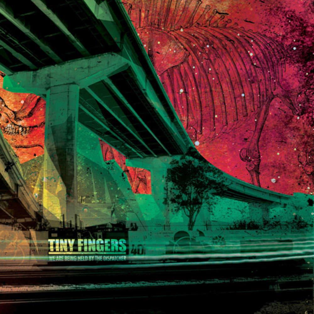 Tiny Fingers We Are Being Held By The Dispatcher album cover