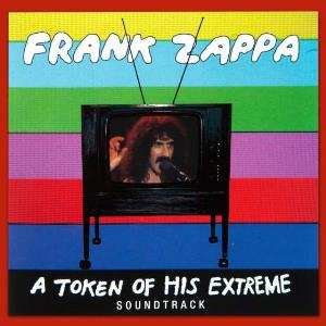 Frank Zappa A Token Of His Extreme album cover