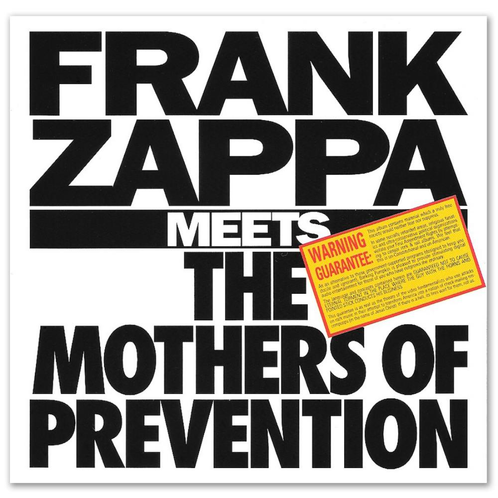 Frank Zappa - Frank Zappa Meets The Mothers Of Prevention CD (album) cover