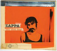 Frank Zappa One Shot Deal album cover