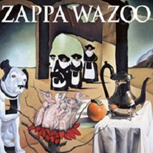 Wazoo by ZAPPA, FRANK album cover