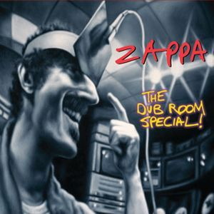 Frank Zappa The Dub Room Special! album cover