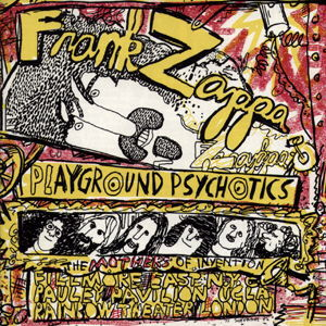 Frank Zappa Playground Psychotics album cover